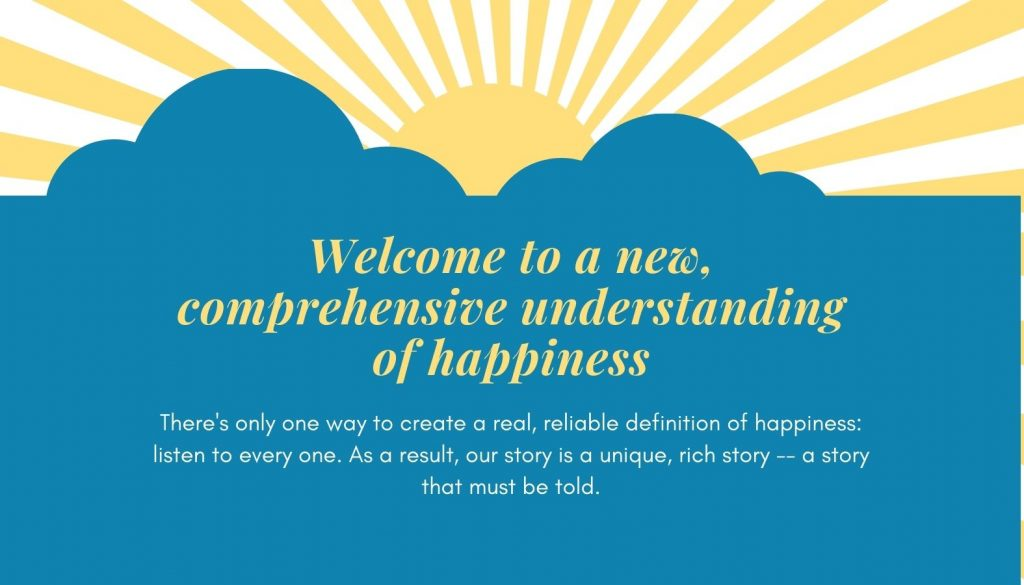 Invitation to a new understanding of happiness